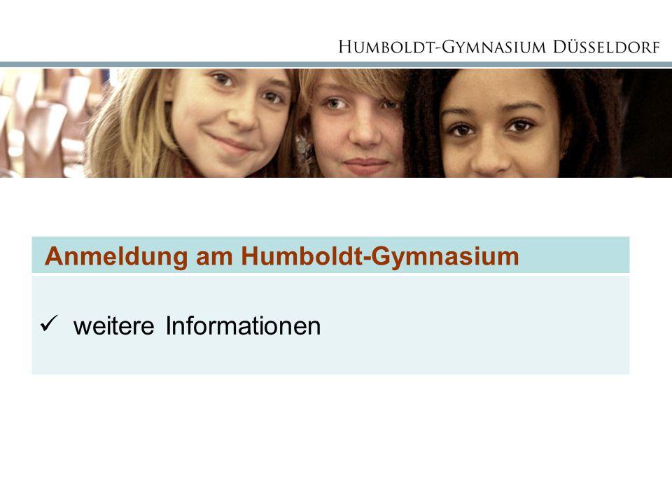 Anmeldung am Humboldt-Gymnasium weitere Informationen