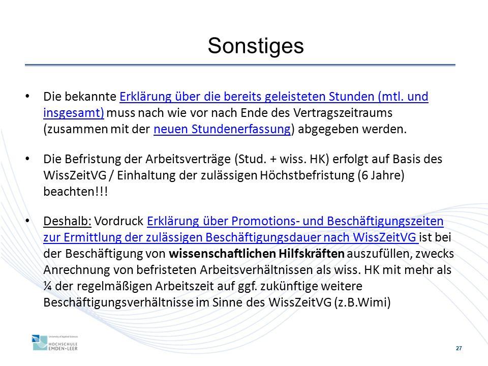 27 Sonstiges Die bekannte Erklärung über die bereits geleisteten Stunden (mtl.