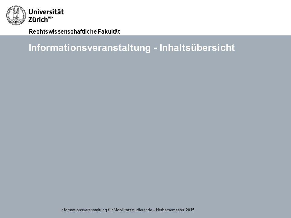 Rechtswissenschaftliche Fakultät Individueller Studienplan Ihren Studienplan können Sie sich aus dem Angebot frei zusammenstellen Wann und wo Ihre Vorlesungen stattfinden, finden Sie im online Vorlesungsverzeichnis: http://www.vorlesungen.uzh.ch/HS15/suche.htmlhttp://www.vorlesungen.uzh.ch/HS15/suche.html Es bestehen von Seiten der RWF UZH keine Vorschriften, also:  keine Mindestanzahl ECTS Credits und  keine Modulpflicht.