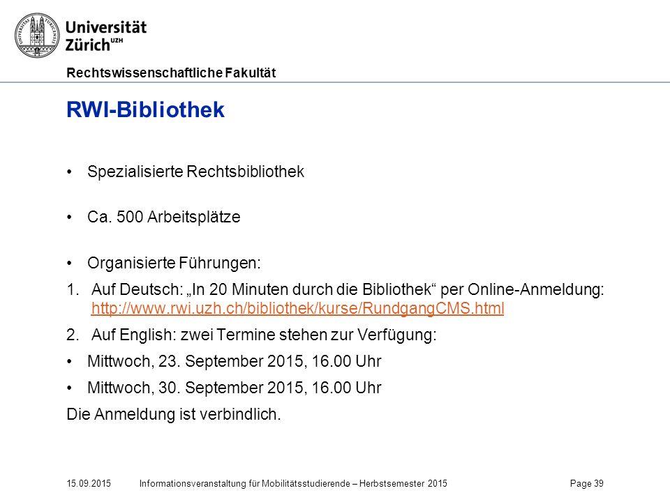 """Rechtswissenschaftliche Fakultät RWI-Bibliothek Spezialisierte Rechtsbibliothek Ca. 500 Arbeitsplätze Organisierte Führungen: 1.Auf Deutsch: """"In 20 Mi"""