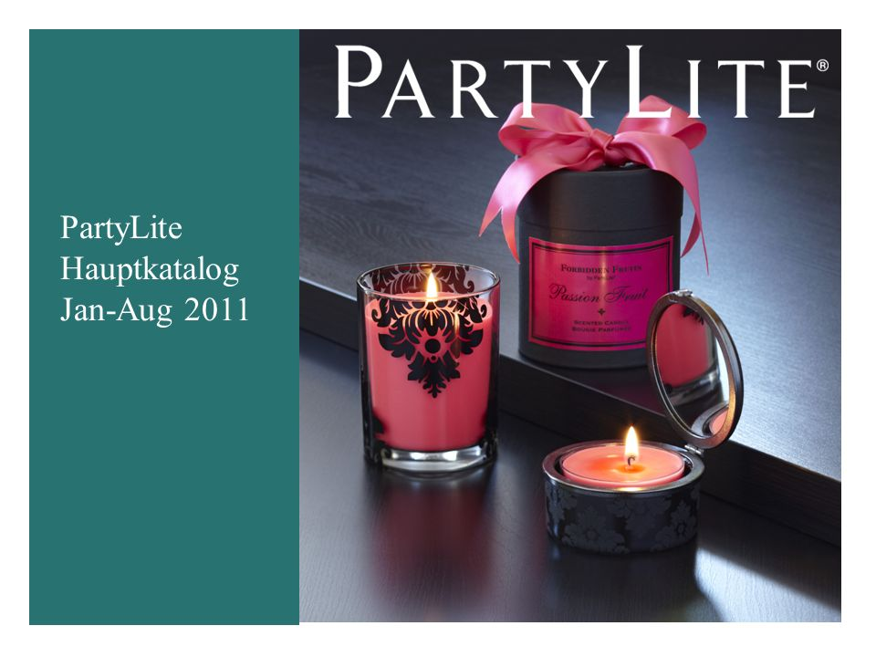 """2 PartyLite Hauptkatalog 2011 Jan-Aug: """"Wir stärken unsere Stärken Kerzen (beduftet und unbeduftet) und neue Duftkonzepte 4 große Themen """"Verbotene Früchte """"Signature """"Aromatherapie Elektrische Duftlampen sowie neue Accessoires!"""