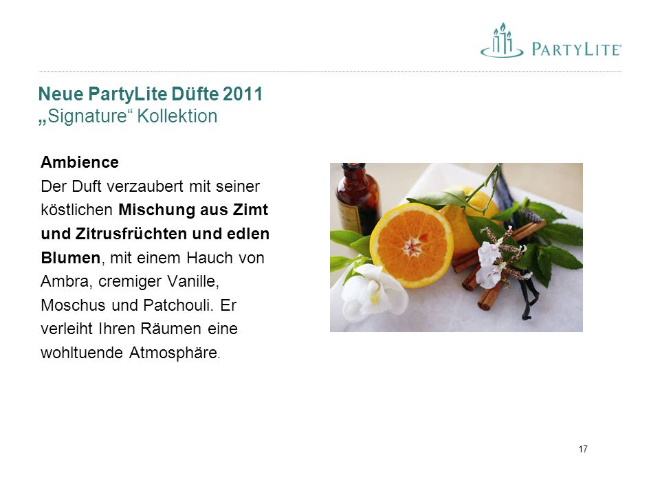 """17 Neue PartyLite Düfte 2011 """"Signature"""" Kollektion Ambience Der Duft verzaubert mit seiner köstlichen Mischung aus Zimt und Zitrusfrüchten und edlen"""