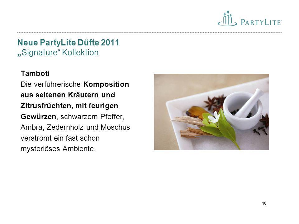"""18 Neue PartyLite Düfte 2011 """"Signature"""" Kollektion Tamboti Die verführerische Komposition aus seltenen Kräutern und Zitrusfrüchten, mit feurigen Gewü"""