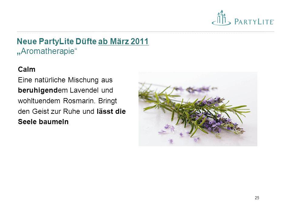 """25 Neue PartyLite Düfte ab März 2011 """"Aromatherapie"""" Calm Eine natürliche Mischung aus beruhigendem Lavendel und wohltuendem Rosmarin. Bringt den Geis"""