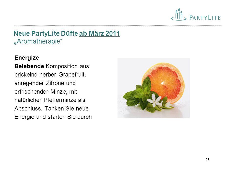 """26 Neue PartyLite Düfte ab März 2011 """"Aromatherapie"""" Energize Belebende Komposition aus prickelnd-herber Grapefruit, anregender Zitrone und erfrischen"""
