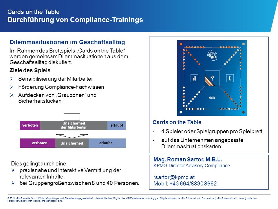 © 2015 KPMG Austria GmbH Wirtschaftsprüfungs- und Steuerberatungsgesellschaft, österreichisches Mitglied des KPMG-Netzwerks unabhängiger Mitgliedsfirm