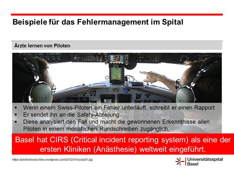 Beispiele für das Fehlermanagement im Spital Ärzte lernen von Piloten https://pilotsofswiss.files.wordpress.com/2012/01/cockpit1.jpg  Wenn einem Swis