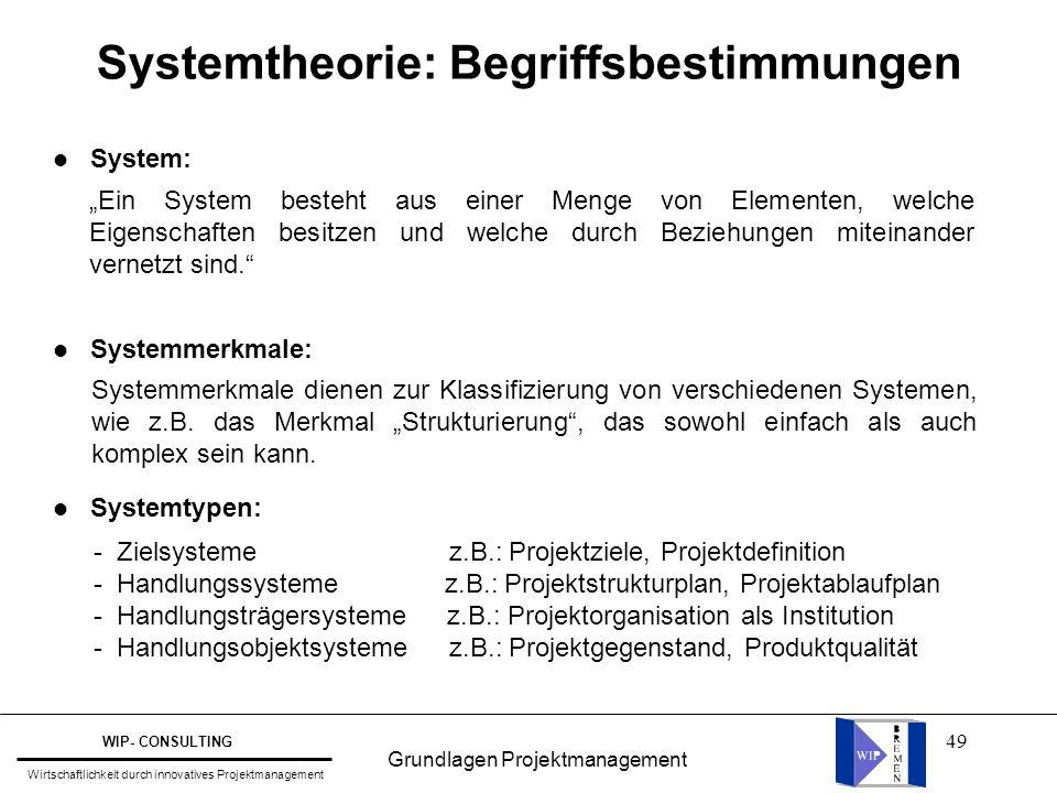 """49 Systemtheorie: Begriffsbestimmungen l System: l Systemmerkmale: l Systemtypen: """"Ein System besteht aus einer Menge von Elementen, welche Eigenschaf"""