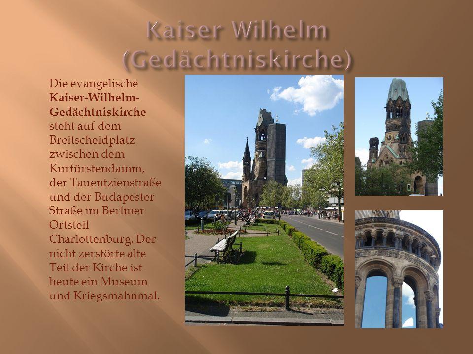 Die evangelische Kaiser-Wilhelm- Gedächtniskirche steht auf dem Breitscheidplatz zwischen dem Kurfürstendamm, der Tauentzienstraße und der Budapester Straße im Berliner Ortsteil Charlottenburg.
