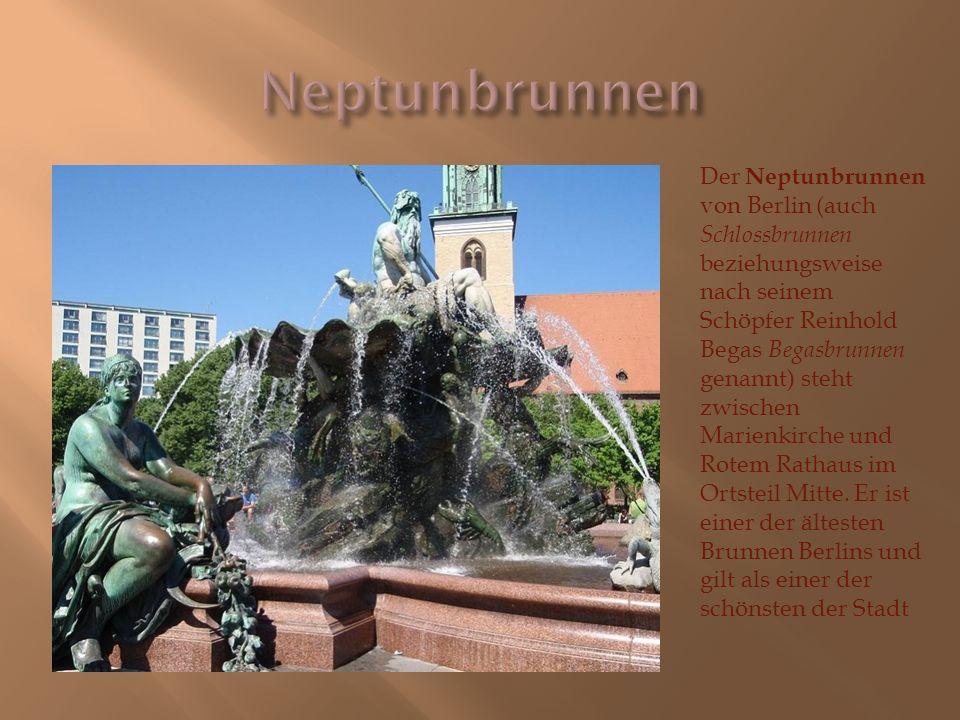 Der Neptunbrunnen von Berlin (auch Schlossbrunnen beziehungsweise nach seinem Schöpfer Reinhold Begas Begasbrunnen genannt) steht zwischen Marienkirch