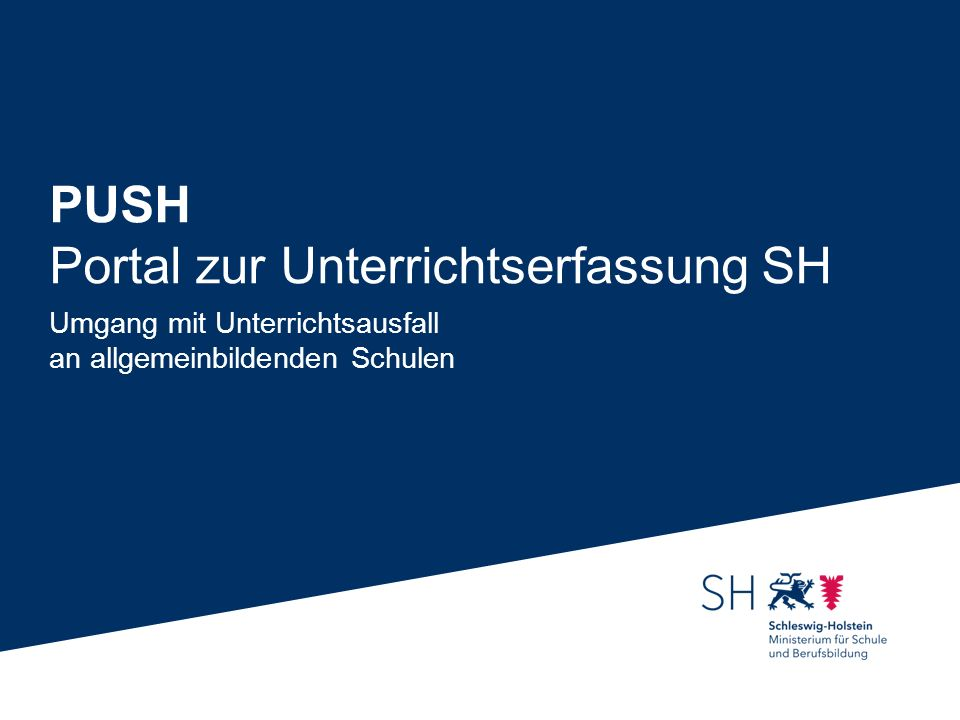 PUSH Portal zur Unterrichtserfassung SH Umgang mit Unterrichtsausfall an allgemeinbildenden Schulen