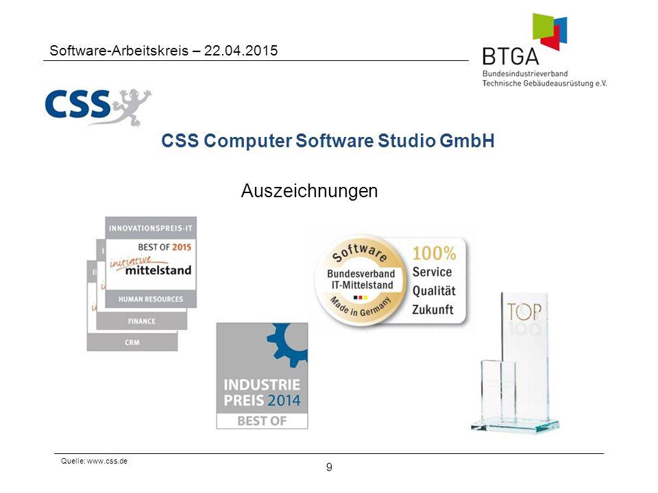 CSS Computer Software Studio GmbH 9 Software-Arbeitskreis – 22.04.2015 Quelle: www.css.de Auszeichnungen