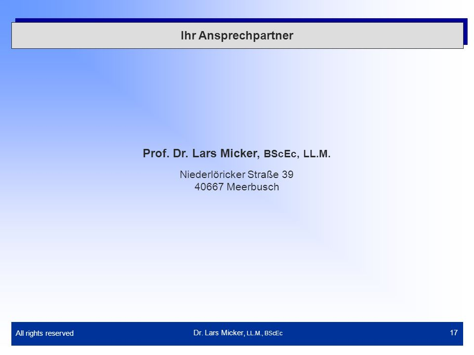 All rights reserved 17 Ihr Ansprechpartner Prof. Dr.