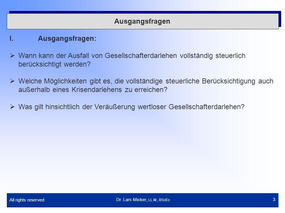 All rights reserved 4 Darlehen von GmbH-Gesellschaftern II.Gesellschafterdarlehen bei einer GmbH Dr.