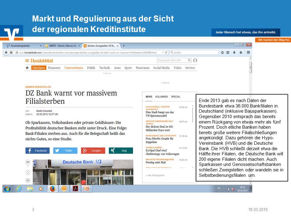 Diagramm Text / Bild BildText 18.03.2015 Text Diagramm Ende Diagramm Text / Bild 3 Markt und Regulierung aus der Sicht der regionalen Kreditinstitute Ende 2013 gab es nach Daten der Bundesbank etwa 36.000 Bankfilialen in Deutschland (inklusive Bausparkassen).