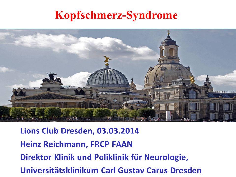 Lions Club Dresden, 03.03.2014 Heinz Reichmann, FRCP FAAN Direktor Klinik und Poliklinik für Neurologie, Universitätsklinikum Carl Gustav Carus Dresde