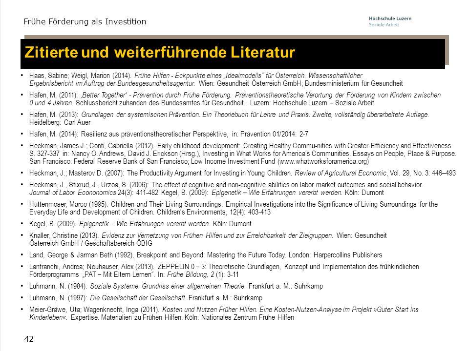 """42 Haas, Sabine; Weigl, Marion (2014). Frühe Hilfen - Eckpunkte eines """"Idealmodells"""" für Österreich. Wissenschaftlicher Ergebnisbericht im Auftrag der"""