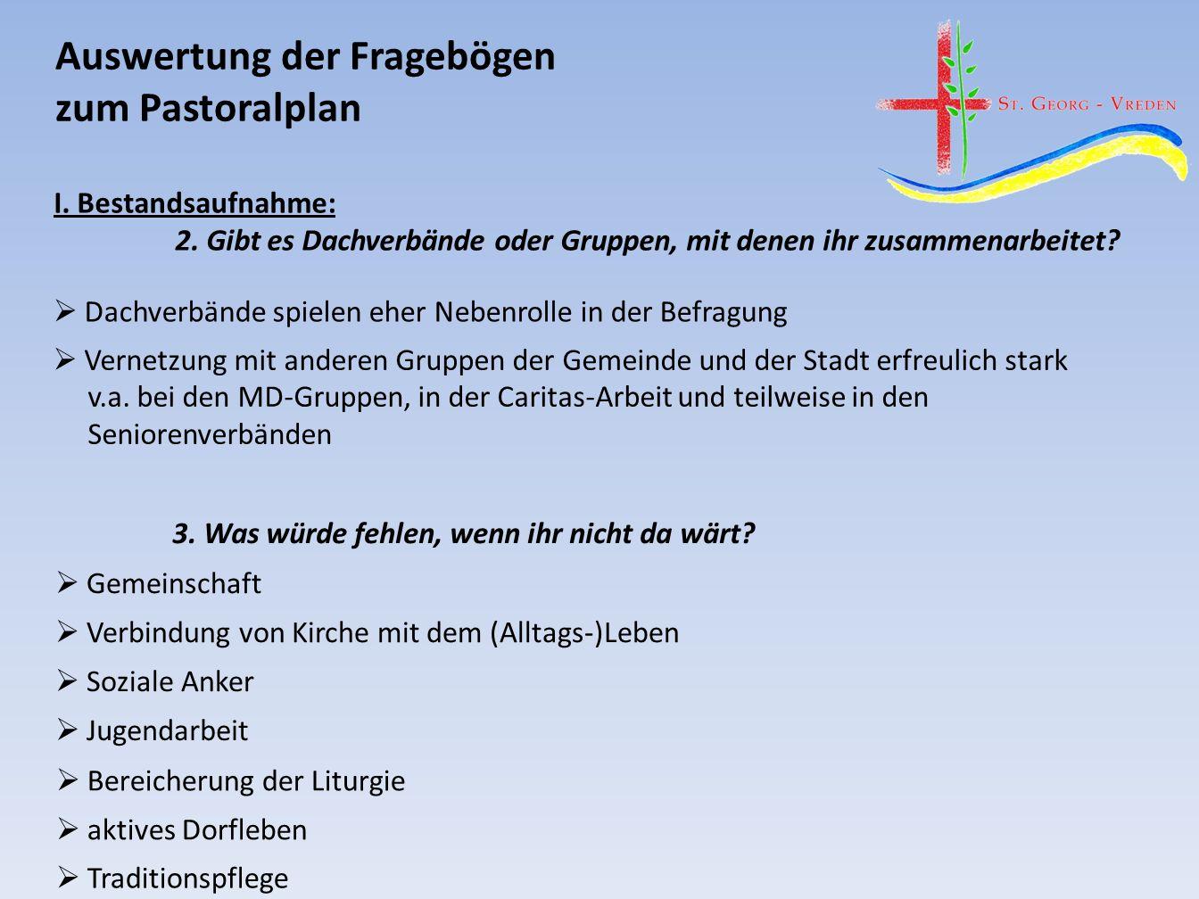 Auswertung der Fragebögen zum Pastoralplan I. Bestandsaufnahme: 2.