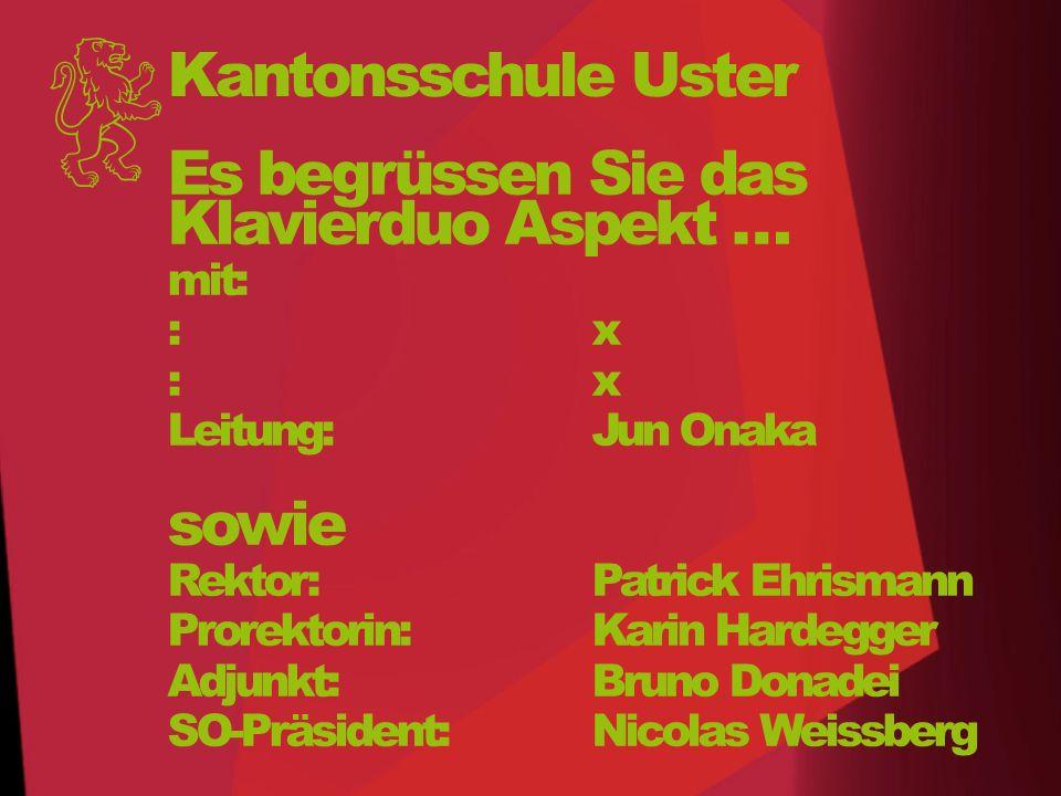 Kantonsschule Uster Unsere Schülerinnen und Schüler liegen uns am Herzen!