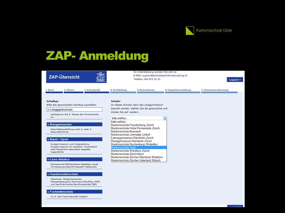 Kantonsschule Uster ZAP- Anmeldung 2.