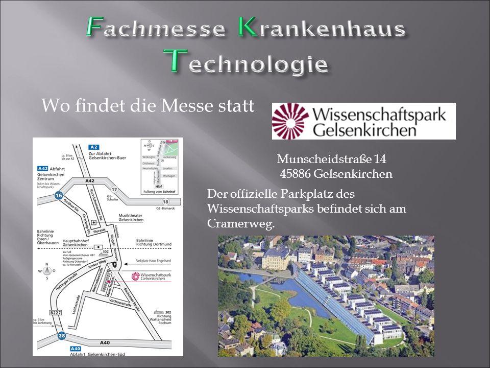 Wo findet die Messe statt Der offizielle Parkplatz des Wissenschaftsparks befindet sich am Cramerweg. Munscheidstraße 14 45886 Gelsenkirchen