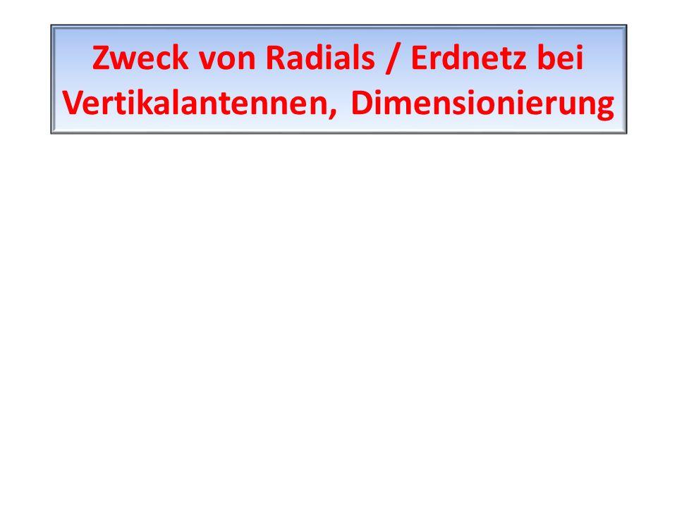 Zweck von Radials / Erdnetz bei Vertikalantennen, Dimensionierung