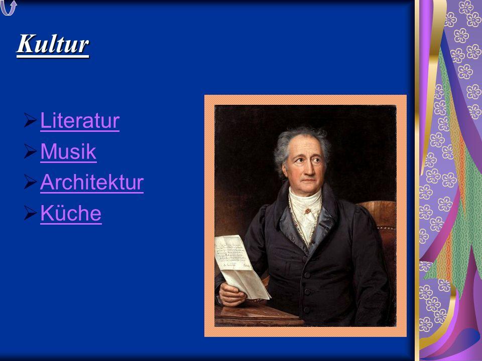 Kultur  Literatur Literatur  Musik Musik  Architektur Architektur  Küche Küche