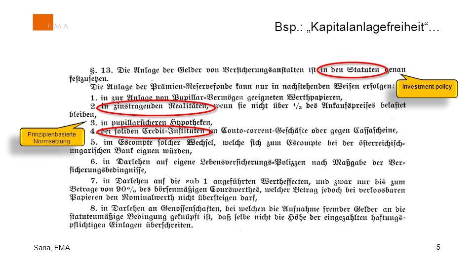 """Bsp.: """"Kapitalanlagefreiheit""""… 5 Saria, FMA Investment policy Prinzipienbasierte Normsetzung"""