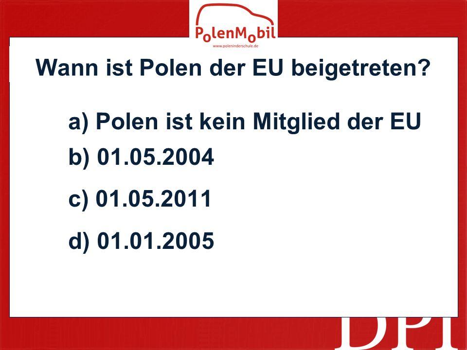 Wann ist Polen der EU beigetreten.