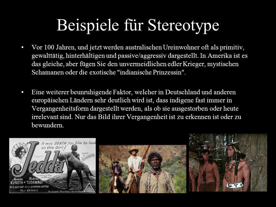 Beispiele für Stereotype Vor 100 Jahren, und jetzt werden australischen Ureinwohner oft als primitiv, gewalttätig, hinterhältigen und passive/aggressi