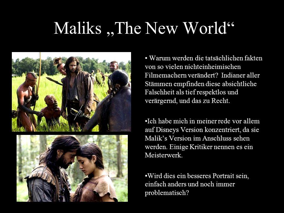 """Maliks """"The New World"""" Warum werden die tatsächlichen fakten von so vielen nichteinheimischen Filmemachern verändert? Indianer aller Stämmen empfinden"""