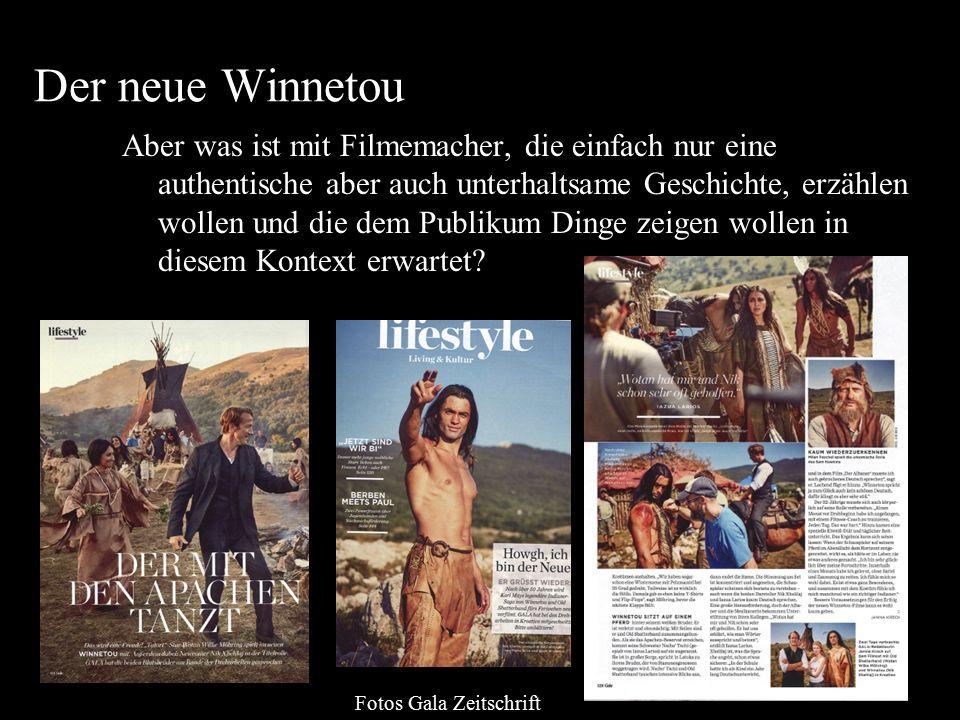 Der neue Winnetou Aber was ist mit Filmemacher, die einfach nur eine authentische aber auch unterhaltsame Geschichte, erzählen wollen und die dem Publ