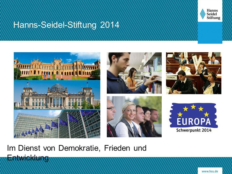 Im Dienst von Demokratie, Frieden und Entwicklung Hanns-Seidel-Stiftung 2014