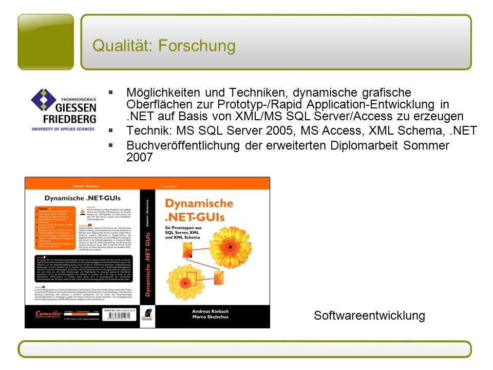 Qualität: Forschung  Möglichkeiten und Techniken, dynamische grafische Oberflächen zur Prototyp-/Rapid Application-Entwicklung in.NET auf Basis von X