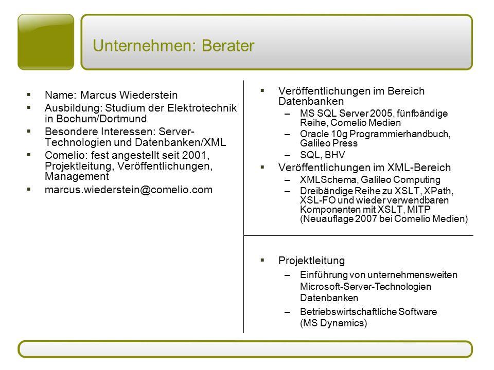 Unternehmen: Berater  Name: Marcus Wiederstein  Ausbildung: Studium der Elektrotechnik in Bochum/Dortmund  Besondere Interessen: Server- Technologi