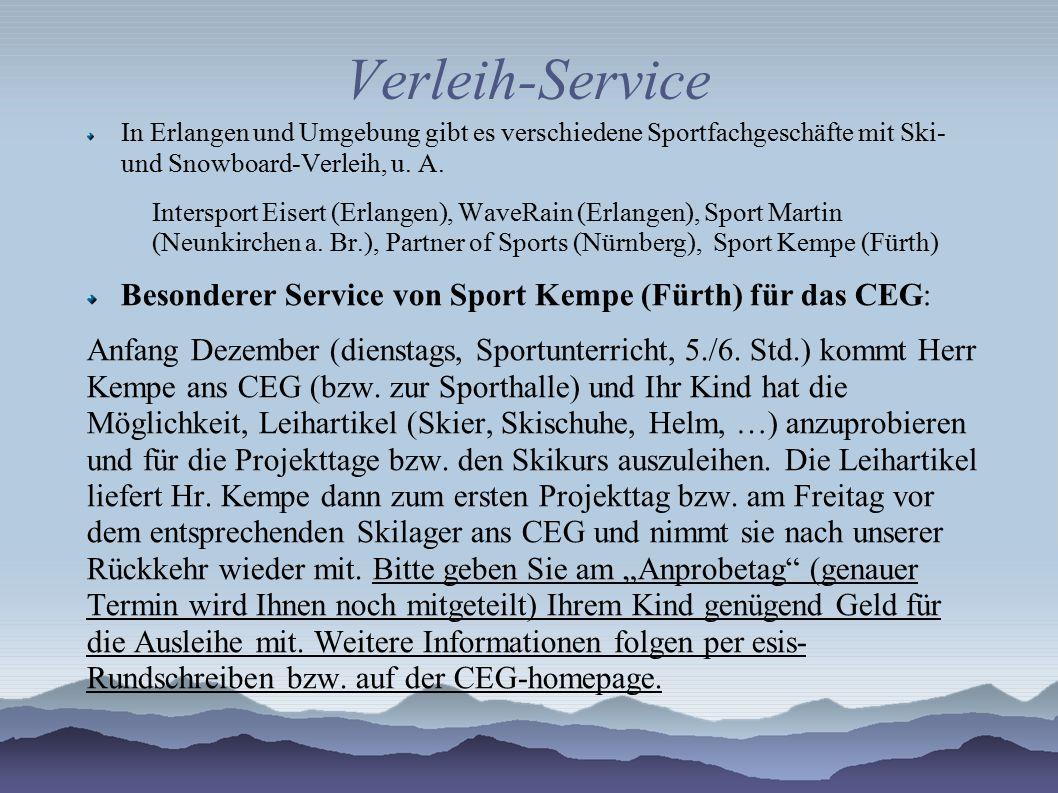 Verleih-Service In Erlangen und Umgebung gibt es verschiedene Sportfachgeschäfte mit Ski- und Snowboard-Verleih, u. A. Intersport Eisert (Erlangen), W