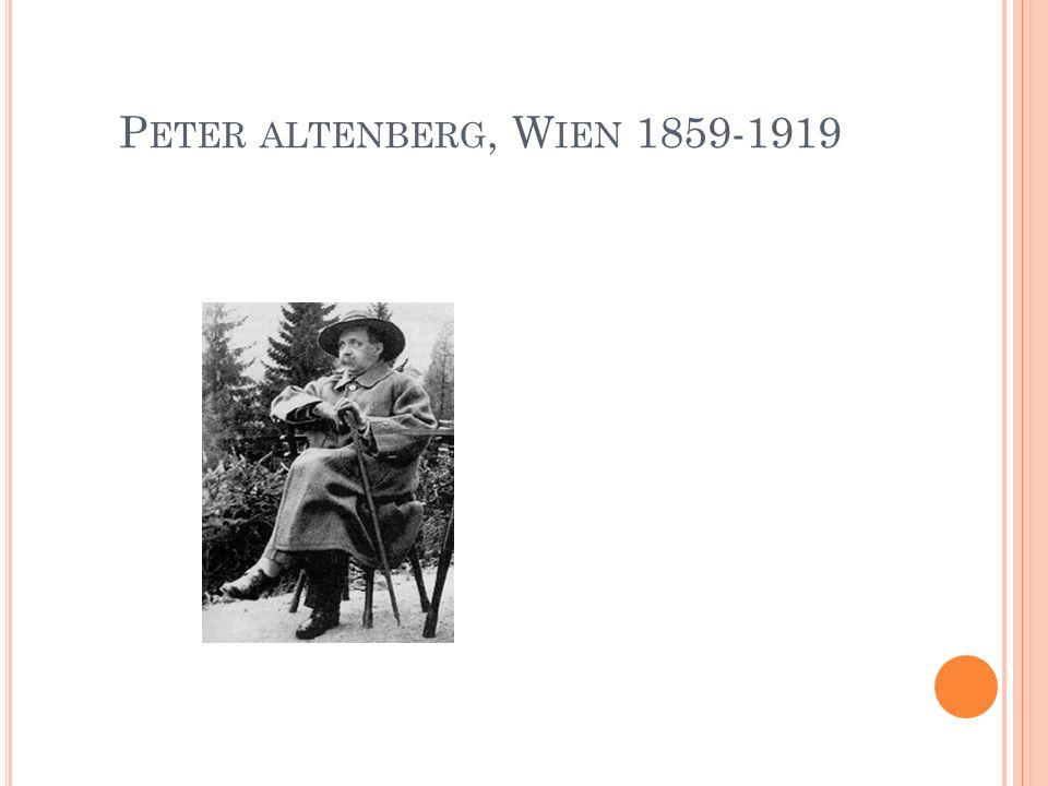 P ETER ALTENBERG, W IEN 1859-1919