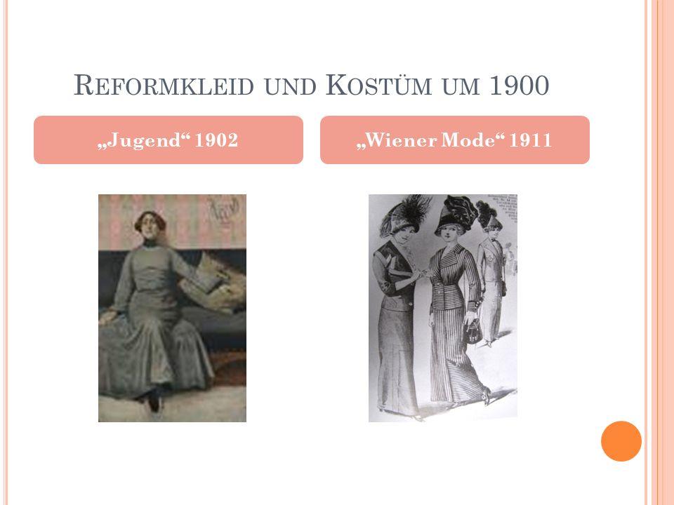 """R EFORMKLEID UND K OSTÜM UM 1900 """"Jugend"""" 1902""""Wiener Mode"""" 1911"""