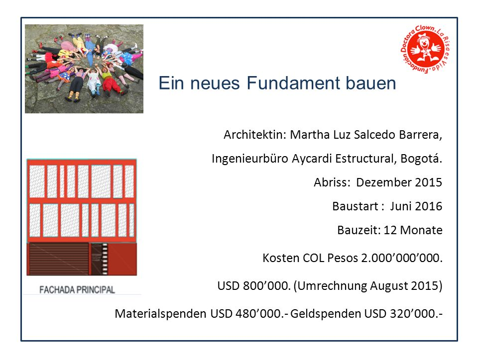 Ein neues Fundament bauen Architektin: Martha Luz Salcedo Barrera, Ingenieurbüro Aycardi Estructural, Bogotá.