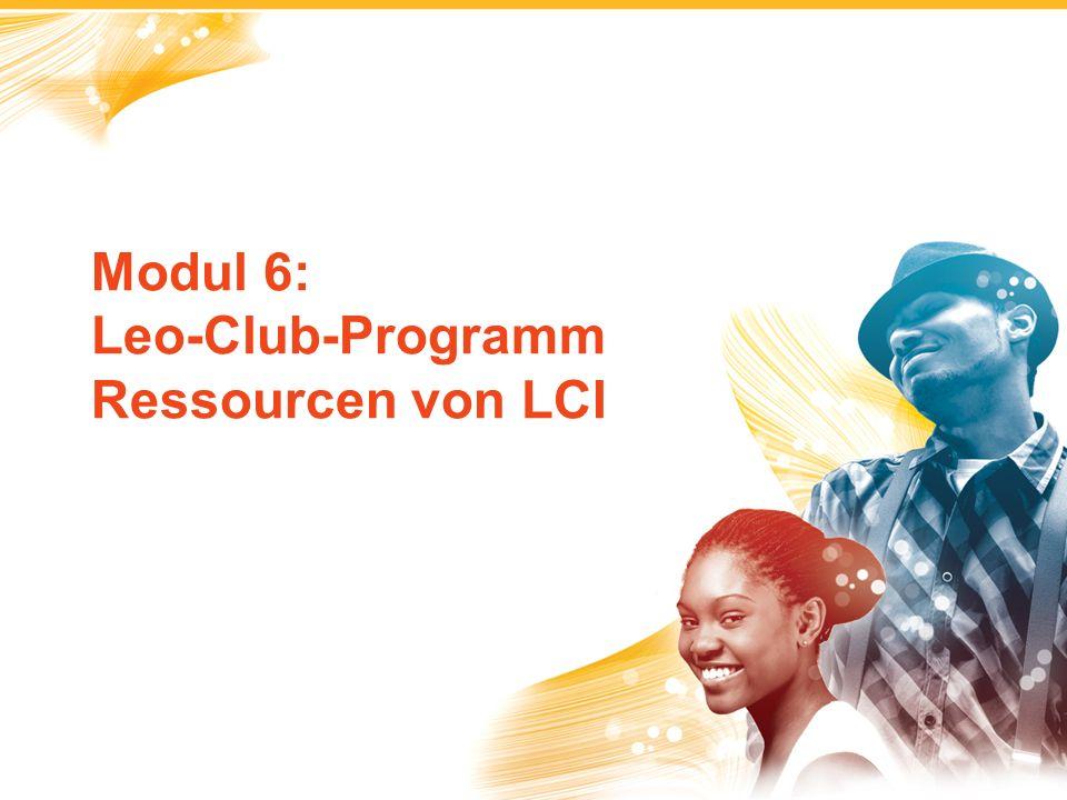 Modul 6: Leo-Club-Programm Ressourcen von LCI