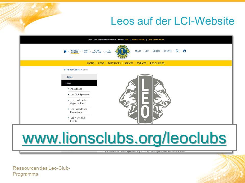 Leos auf der LCI-Website www.lionsclubs.org/leoclubs Ressourcen des Leo-Club- Programms