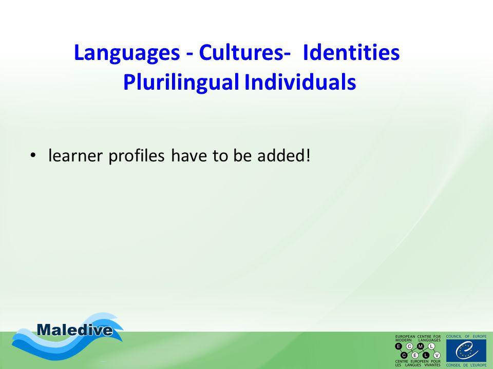 "Languages - Cultures- Identities Plurilingual Individuals ""Ich bin schon sehr viel herumgekommen… English example needed."