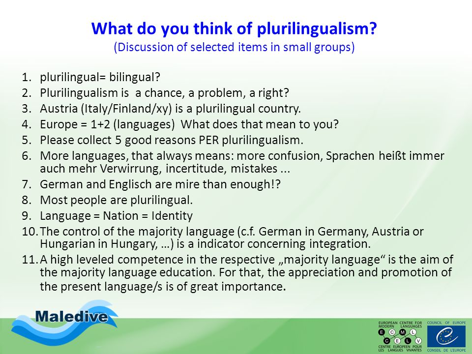 Languages: Gate to the World (Quiz) Most people are plurilingual.