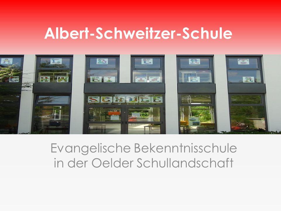 Evangelische Bekenntnisschule in der Oelder Schullandschaft Albert-Schweitzer-Schule