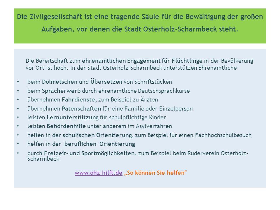 Die Zivilgesellschaft ist eine tragende Säule für die Bewältigung der großen Aufgaben, vor denen die Stadt Osterholz-Scharmbeck steht.