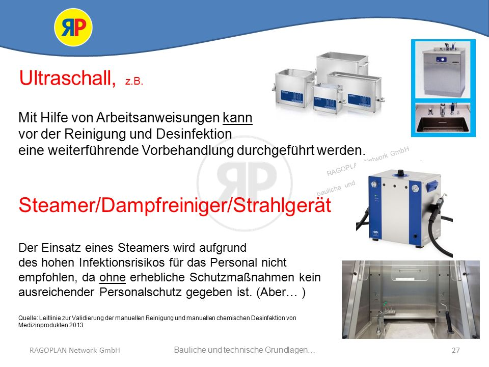 RAGOPLAN Network GmbH Auszug bauliche und technische Grundlagen… 27Bauliche und technische Grundlagen…RAGOPLAN Network GmbH Ultraschall, z.B.
