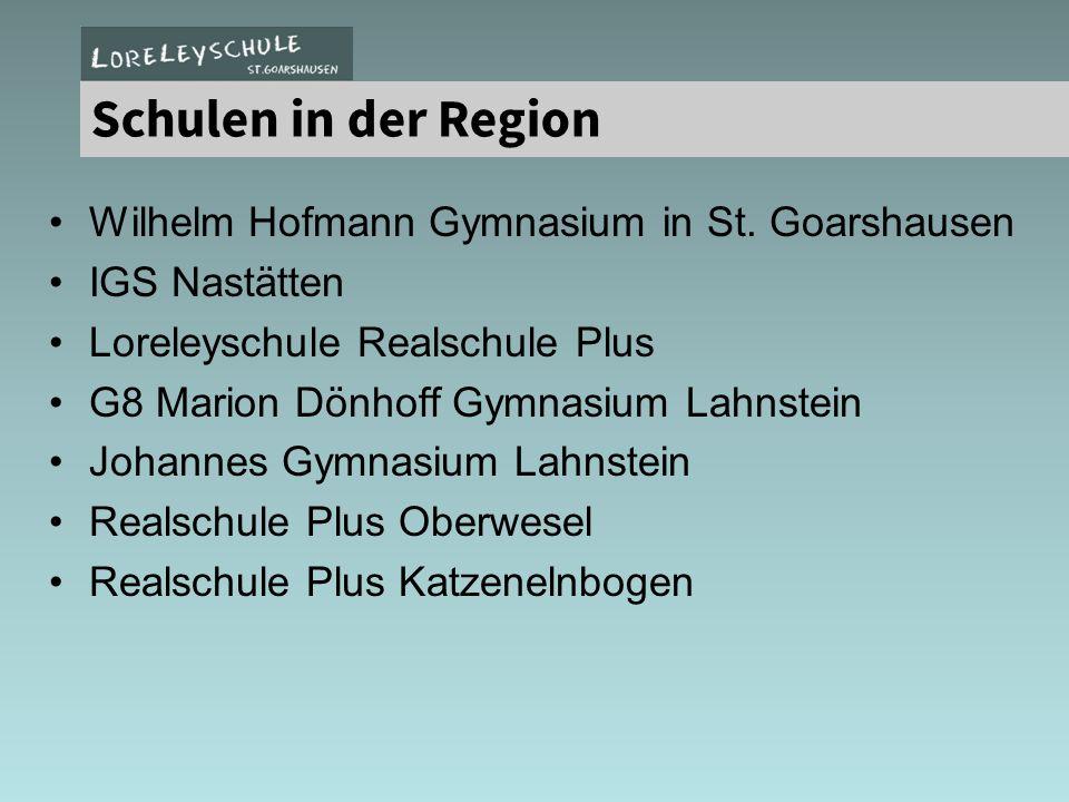 Wilhelm Hofmann Gymnasium in St. Goarshausen IGS Nastätten Loreleyschule Realschule Plus G8 Marion Dönhoff Gymnasium Lahnstein Johannes Gymnasium Lahn