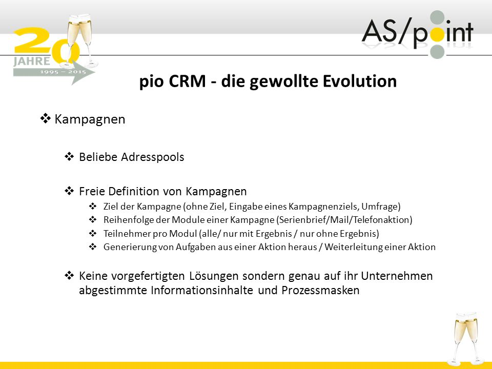 pio CRM - die gewollte Evolution  Kampagnen  Beliebe Adresspools  Freie Definition von Kampagnen  Ziel der Kampagne (ohne Ziel, Eingabe eines Kamp