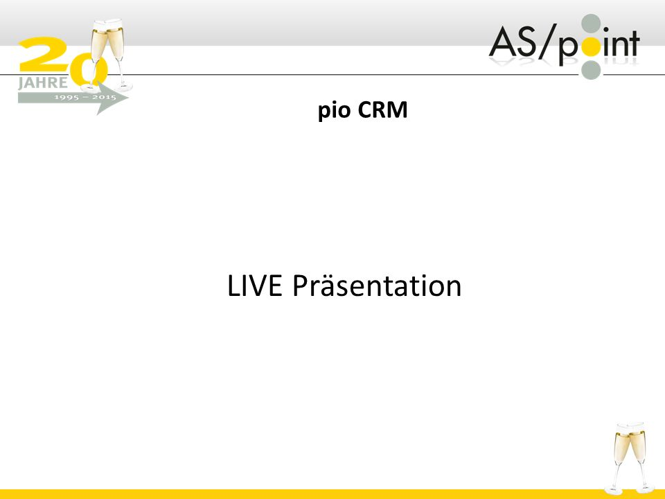 pio CRM LIVE Präsentation