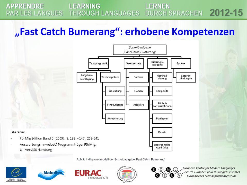 """Fast Catch Bumerang"": erhobene Kompetenzen Literatur: -FörMig Edition Band 5 (2009): S. 139 – 147; 209-241 -Auswertungshinweise© Programmträger FörMi"